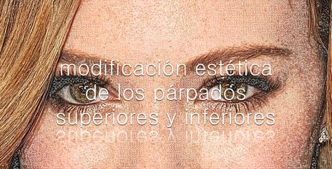 Blefaroplastia | Operación de párpados | Dr. Candial | Your TopNews  - Fresh News Stream | Scoop.it