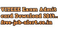 VITEEE Admit card Download 2014 www.vit.ac.in Hall Ticket Download freejobalert | FREEJOBALERT | Scoop.it