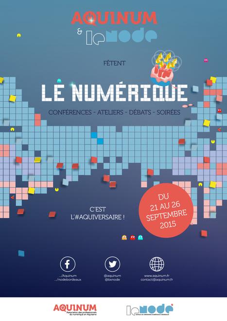 Aquinum & le Node fêtent le numérique // du 21 au 26 sept. | ebooks | Scoop.it