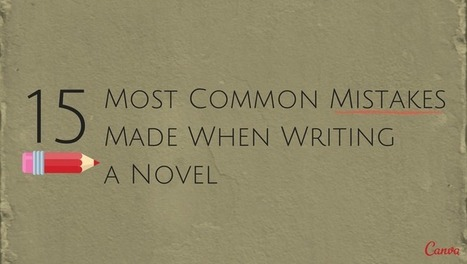 15 common novel-writing mistakes | WRAP Sheet | Scoop.it