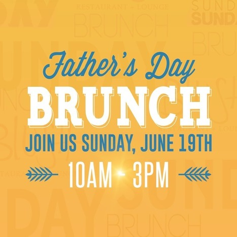 Father's Day Brunch At Your Favorite Santa Barbara Restaurant | Restaurant Pro | Scoop.it