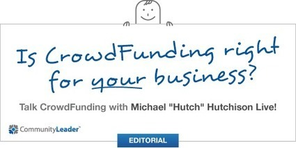 Is Crowdfunding Right for Your Business? (Webinar) | Living | Scoop.it