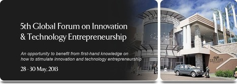 Global Forum on Innovation and Technology Entrepreneurship 2013 | Inclusive | Scoop.it