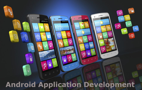 Android Application Development Nail It With Ease | Webappscapital | Scoop.it