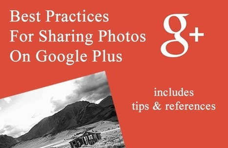 Best Practices For Sharing Images On Google+ | Starting to learn | Scoop.it