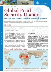 Global Food Security Update - Issue 10, May 2013 | ReliefWeb | Food Security and Nutrition | Scoop.it