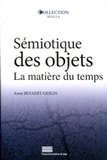 Sémiotique des objets, La matière du temps | #Langues, #cultures, #Culture organisationnelle,  #Sémiotique,#Cross media, #Cross Cultural, # Relations interculturelles, # Web Design | Scoop.it