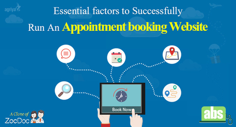 Essential factors to Successfully Run An Appointment booking Website | Zocdoc Clone Script | Scoop.it