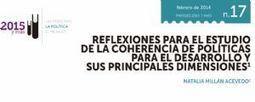 Reflexiones para el estudio de la coherencia de políticas para el desarrollo y sus principales dimensiones > Natalia Millán de Acevedo> Editorial 2015 y más | Biblioteca digital | Scoop.it