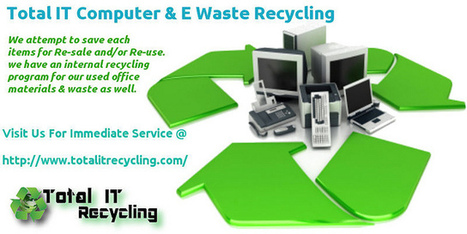 Electronic Total IT Recycling | Computer & Electronics Waste Recycling Company | Scoop.it