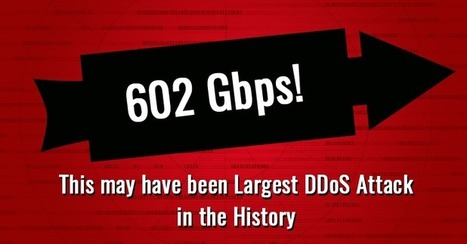 602 Gbps! This May Have Been the Largest DDoS Attack in History | Informática Forense | Scoop.it