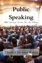 """Public Speaking"" by Thomas Jerome Baker 