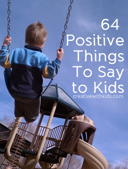 64 Positive Things to Say to Kids | Cool School Ideas | Scoop.it