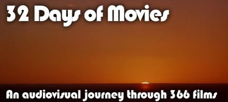 32 Days of Movies | Au audiovisual journey through 366 films | arts visuels | Scoop.it