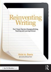 9 Ways Schools are Reinventing Writing that You Must Understand Now | Writing in the EFL Classroom | Scoop.it