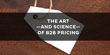 How Psychology Can Optimize Your B2B Pricing Strategy | Kapost | Public Relations & Social Media Insight | Scoop.it