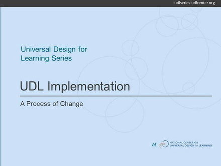 Video: UDL Implementation: A Process of Change | Universal Design for Learning and Curriculum | Scoop.it