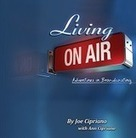 Book Review: Living on Air by Joe Cipriano | My Voice Over World | Scoop.it