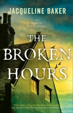The Broken Hours - Jacqueline Baker - Hardcover | Canadian literature | Scoop.it