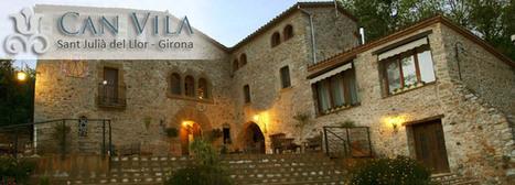 Can Vila - Turisme Rural - Girona - Sant Julià de Llor   allotjaments la Selva   Scoop.it