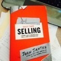 Selling Has Changed, It's Time To Think Like a Marketer | Small Business Marketing Tips | Scoop.it