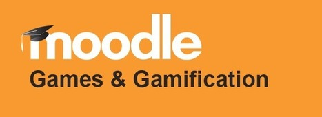Games and Gamification in Moodle | Games and education | Scoop.it