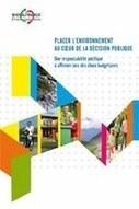 Placer l'environnement au coeur de la décision publique — CIPRA   Planète, Nature et Biodiversité   Scoop.it