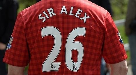 Cinq articles à lire avant les adieux d'Alex Ferguson à Old Trafford | Slate | Manchester united | Scoop.it