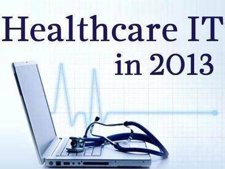 13 Healthcare IT Trends and Predictions for 2013 | Healthcare IT research | Scoop.it