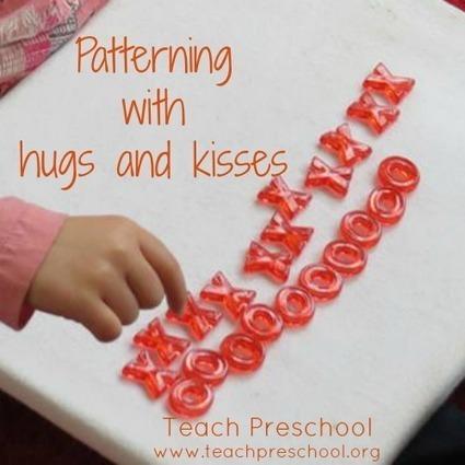 Patterning with hugs and kisses | Teach Preschool | Teach Preschool | Scoop.it