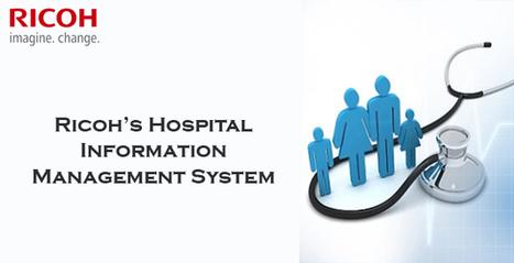 Hospital Information Management System: Refining Operational Structures of Healthcare Establishments | Ricoh Data Center | Document Management System | Scoop.it
