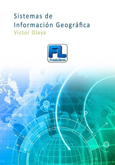 Sistemas de información geográfica – Víctor Olaya | FreeLibros | Educacion, ecologia y TIC | Scoop.it