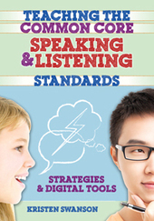 Teachers as Technology Trailblazers: Teaching the Common Core Speaking and Listening Standards: Strategies and Digital Tools | Common Core Implementation | Scoop.it