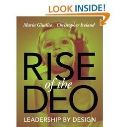 Rise of the DEO: Leadership by Design: Maria Giudice, Christopher Ireland: 9780321934390: Amazon.com: Books | networks and network weaving | Scoop.it