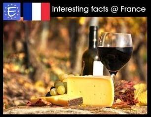 Faits intéressants et amusants sur la France. | Remise à niveau en français - Learn French - Aprender el francés | Scoop.it