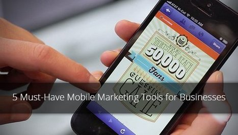 5 Must-Have Mobile Marketing Tools for Businesses | SocialMedia Source | Scoop.it