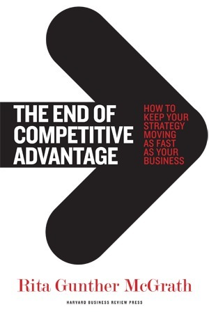 The End of Competitive Advantage | Scenario Planning & Strategy Playbook | Scoop.it