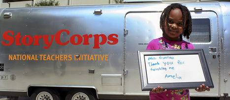 StoryCorps | National Teachers Initiative | New Web 2.0 tools for education | Scoop.it