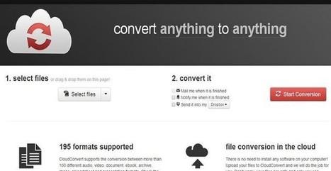 CloudConvert, convierte online cientos de formatos de archivos│@softapps | Educacion, ecologia y TIC | Scoop.it