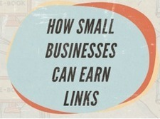 Small Businesses Can Earn Links | Social Media Today | Personal Branding and Professional networks | Scoop.it