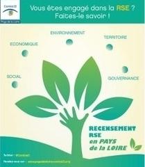 Entreprise des Pays de la Loire engagée dans la RSE ? Recensez-vous! | Responsabilité sociale des entreprises (RSE) | Scoop.it