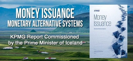 KPMG Iceland presents new report on Sovereign Money | The Money Chronicle | Scoop.it