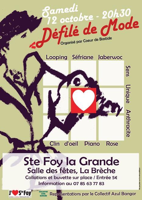 Samedi 12oct: Défilé de mode | Coeur de Bastide de Ste Foy la Grande | Scoop.it