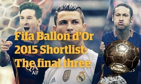 Ballon d'Or 2015: Lionel Messi, Cristiano Ronaldo and Neymar shortlisted for prize - The Guardian | AC Affairs | Scoop.it