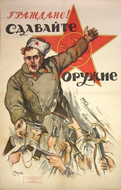 Communist Propaganda Poster: Comrades, Turn In Your Weapons! | MN News Hound | Scoop.it