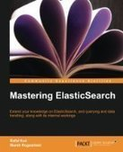 Mastering ElasticSearch - PDF Free Download - Fox eBook | Test | Scoop.it