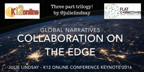 Global Narratives – Collaboration on the Edge – K12 Online Conference | Flat Connections | Scoop.it
