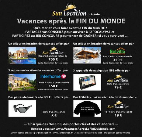 Gagner des séjours, après la FIN DU MONDE : par Sun Location | location-vacances | Scoop.it