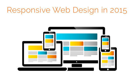 How responsive web design is progressing in 2015 • Inspired Magazine | Responsive WebDesign | Scoop.it