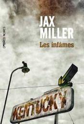 Les infâmes Jax Miller Ombres noires | Revue de web Ombres Noires | Scoop.it